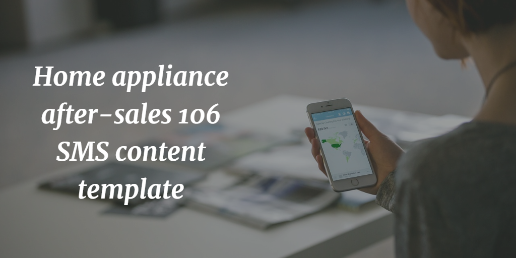 Home appliance after-sales 106 SMS content template