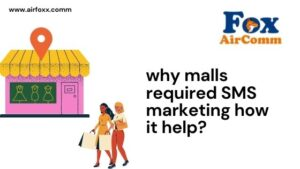 why malls required SMS marketing how it help?