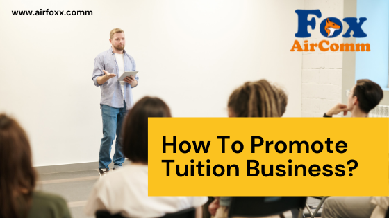 How To Promote  Tuition Business