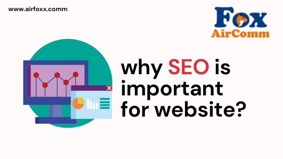 why SEO is important for website