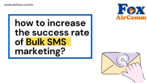 how to increase the success rate of bulk SMS marketing